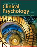 Introduction to Clinical Psychology, Bernstein, Douglas A. and Kramer, Geoffrey P., 0131729675