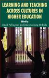 Learning and Teaching Across Cultures in Higher Education, , 0230279678