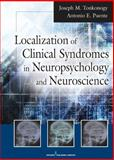 Localization of Clinical Syndromes in Neuropsychology and Neuroscience, Puente, Antonio E. and Tonkonogii, I. M., 0826119670