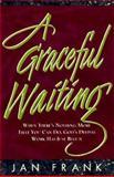 A Graceful Waiting, Jan Frank, 0892839678