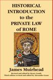 Historical Introduction to the Private Law of Rome, Muirhead, James, 1584779675
