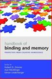 Handbook of Binding and Memory : Perspectives from Cognitive Neuroscience, , 0198529678