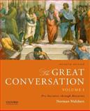 The Great Conversation: Volume I : Pre-Socratics Through Descartes, Melchert, Norman, 0199999678