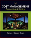 Cost Management : Accounting and Control, Guan, Liming and Hansen, Don R., 0324559674