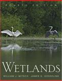 Wetlands, Mitsch, William J. and Gosselink, James G., 0471699675