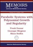 Parabolic Systems with Polynomial Growth and Regularity, Frank Duzaar and Giuseppe Mingione, 0821849670