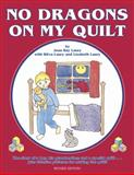 No Dragons on My Quilt, Jean R. Laury and Victoria Faoro, 0891459677