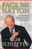 Face the Nation, Bob Schieffer, 1476789673