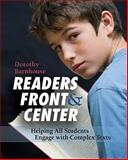 Readers Front and Center : Helping All Students Engage with Complex Text, Barnhouse, Dorothy, 1571109676