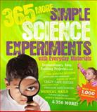 365 More Simple Science Experiments with Everyday Materials, E. Richard Churchill and Louis V. Loeschnig, 1579129676