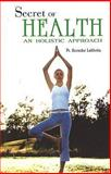 Secret of Health, Ravinder Lakhotia, 8170219671