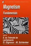 Magnetism : Fundamentals, Du Trémolet de Lacheisserie, Etienne, 0387229671
