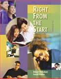 Right from the Start : Taking Charge of Your College Success, Holkeboer, Robert and Walker, Laurie, 0534599672