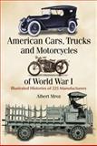 American Cars, Trucks and Motorcycles of World War I, Albert Mroz, 078643967X