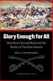 Glory Enough for All, Eric J. Wittenberg, 0803259670
