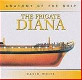 The Frigate Diana, David White, 0851779670