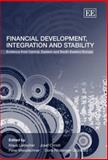 Financial Development, Integration and Stability : Evidence from Central, Eastern and South-Eastern Europe, Liebscher, Klaus, 1845429672