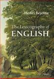 The Lexicography of English, Béjoint, Henri, 0198299672