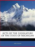 Acts of the Legislature of the State of Michigan, Michigan, 1143339673