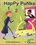 Happy Punks 1 2 3, John Seven and Jana Christy, 1933149671