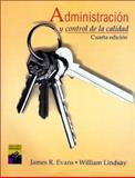 Administracion y Control de la Calidad, Evans, James R. and Lindsay, William M., 9687529679