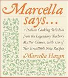 Marcella Says..., Marcella Hazan and Victor Hazan, 0066209676