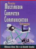 Emerging Technologies in Multimedia Computer Communications, Irwin, J. David and Wu, Chwan-Hwa, 013079967X
