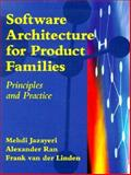 Software Architecture for Product Families : Putting Research into Practice, Jazayeri, Mehdi and Randall, Alexander, 0201699672