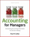 Accounting for Managers : Interpreting Accounting Information for Decision-Making, Collier, Paul M., 1119979676