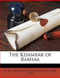 The Kdambar of Babha, Ba Ba and Pandurang Vaman Kane, 1149369671