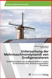 Untersuchung der Mehrmaschinendynamik Von Großgeneratoren, Mohammed Abdallatif and Abdallatif Mohammed, 3639459679