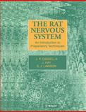 The Rat Nervous System : An Introduction to Preparatory Techniques, Cassella, J. P. and Hay, J. B., 0471969672