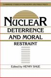 Nuclear Deterrence and Moral Restraint : Critical Choices for American Strategy, , 0521389674