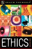 Teach Yourself Ethics, Thompson, Mel, 0658009672