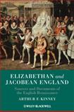 Elizabethan and Jacobean England : Sources and Documents of the English Renaissance, , 1405149671