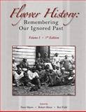 Flyover History : Remembering Our Ignored Past, Myers, Peter J. and Hines, Robert R., 1426629672