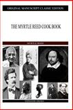 The Myrtle Reed Cook Book, Myrtle Reed, 1490989676