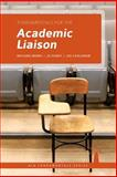 Fundamentals for the Academic Liaison, Richard J. Moniz and JO Henry, 1555709672