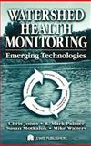 Emerging Technologies for Watershed Health Monitoring, Palmer, R. Mark, 1566769671