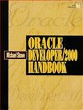 Oracle Developer - 2000, Stowe, Michael W., 0132279681