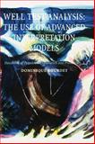 Well Test Analysis : The Use of Advanced Interpretation Models, Bourdet, Dominique, 0444509682