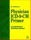 Physician ICD-P Physician CM Primer, Delmar Staff and St. Anthony, 0766809684