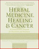 Herbal Medicine, Healing and Cancer, Yance, Donald and Valentine, Arlene, 0879839686