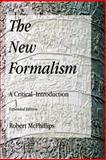 The New Formalism : A Critical Introduction, McPhillips, Robert, 193233968X