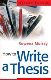 How to Write a Thesis, Murray, Rowena, 0335219683
