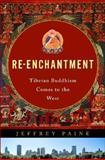 Re-Enchantment, Jeffrey Paine, 0393019683