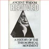 Ancient Wisdom Revived, Bruce F. Campbell, 0520039688