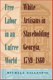 Free Labor in an Unfree World 9780820319681