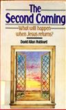 The Second Coming, David A. Hubbard, 0877849684