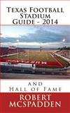 Texas Football Stadium Guide 2014, Robert McSpadden, 1500209686